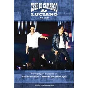 Dvd Zezé Di Camargo & Luciano - Ao Vivo - 2012