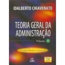 Teoria Geral Da Administração Volume Ii 6ª Edição