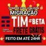 Convite Tim_beta Jovem Envio Rápido - Frete Grátis