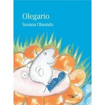 Olegario ( Susana Olaondo)