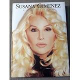 Susana Gimenez. Retrato Íntimo De Su Vida