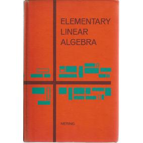 Álgebra Lineal Elemental. Edward D. Nering W. B. Saunders.