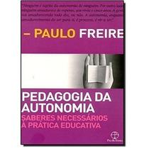 Livro Pedagogia Da Autonomia - 44ª Ed Paulo Freire