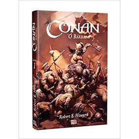 Conan, O Bárbaro - Livro 1 Robert E. Howard