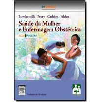 Livro Saúde Da Mulher E Enfermagem Obstétrica
