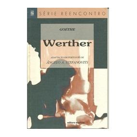 Serie Reencontro Goethe Werther