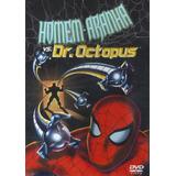 Dvd - Homem Aranha Vs Dr. Octopus