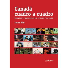 Canada Cuadro A Cuadro - Irene Blei