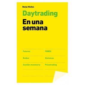 Daytrading En Una Semana; Borja Muñoz Cuesta Envío Gratis