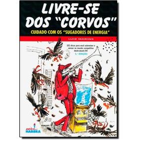 Livre-se Dos Corvos