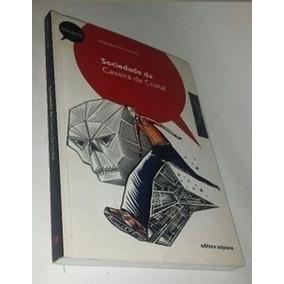 Livro Sociedade Da Caveira De Cristal Andréa Del Fuego