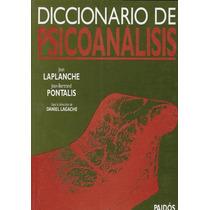 Diccionario De Psicoanalisis - Laplanche / Pontalis