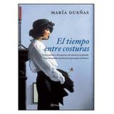 Libro El Tiempo Entre Costuras, De Vinuesa María Dueñas