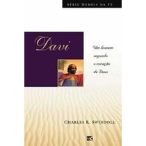 Davi Livro Heróis Da Fé Charles R Swindoll