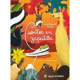 Libro Cuentos En Zapatillas De Liza Porcelli Piussi