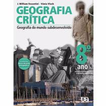 Livro Geografia Crítica 8ºano Do Mundo Subdesenvolvido