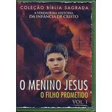 Dvd O Menino Jesus - O Filho Prometido Vol 1 (filme_bíblico)