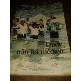 Onde Não Há Médico - 1994