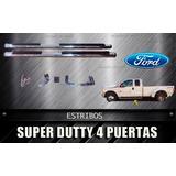 Estribos Para Super Duty F-250 Camioneta 4 Puertas