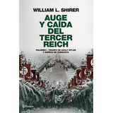 Libro Auge Y Caida Del Tercer Reich, William L. Shirer, Nazi