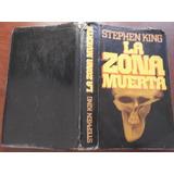 La Zona Muerta Stephen King Tapa Dura Autor De It Carrie Etc