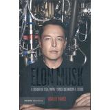 Elon Musk Creador De Tesla, Paypal Y Spacex - Ashlee Vance