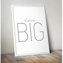 Lamina Lista Para Enmarcar Big Dream