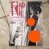 Revista Trip 71 1999 Fernanda Lima Alessandra Negrine