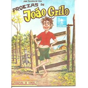 Proezas De João Grilo - Literatura De Cordel - Frete Grátis