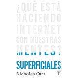 Libro Que Esta Haciendo Internet Con Nuestras Mentes *cj