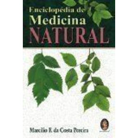 Enciclopédia De Medicina Natural
