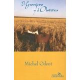 Granjero Y El Obstetra, El - Odent, Michel -