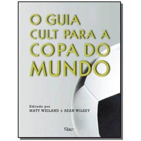 Guia Cult Para A Copa Do Mundo, O