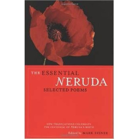 Libro The Essential Neruda: Selected Poems *r1