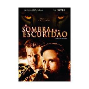 Dvd A Sombra E A Escuridão - Michael Douglas, Val Kilmer