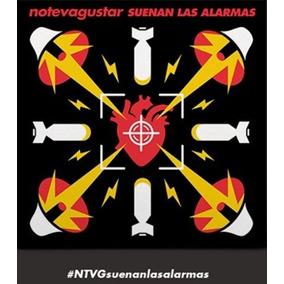 Ntvg - No Te Va Gustar - Suenan Las Alarmas - Original Envio
