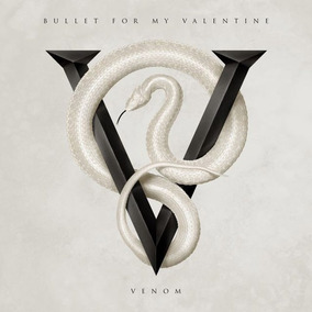 Bullet For My Valentine Venom Cd