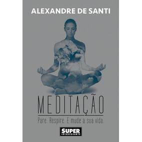 Livro Superinteressante Meditação Ed 1