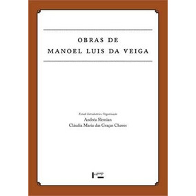 Obras De Manoel Luis Da Veiga