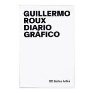 Guillermo Roux - Diario Gráfico