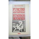 Teoria Dos Numeros - Funções Aritméticas Números Notáveis