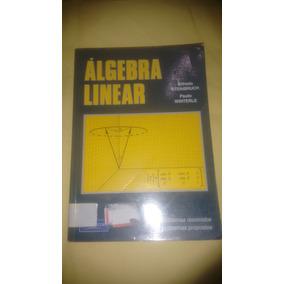 Álgebra Linear - Alfredo Steinbruch / Paulo Winterle