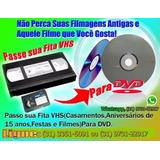 Passe Suas Fitas Vhs Para Dvd Preserve Suas Lembranças!!