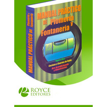 Manual Práctico De Plomería Y Fontanería