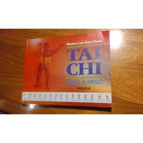 Libro Tai Chi Paso A Paso Del Maestro Lam Kam Chuen Subasta