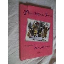 * Livro - Kim Anderson - Para Minha Irmã - Juvenil