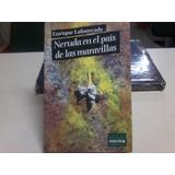 Neruda En El País De Las Maravillas Enrique Lafourcade