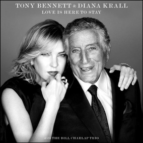 Tony Bennett & Diana Krall Love Is Here To Stay Cd Nuevo