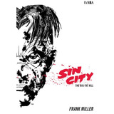 Sin City 03 - The Big Fat Kill - Frank Miller