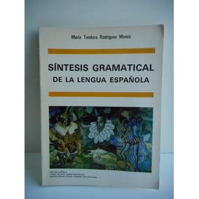 Livro Sínteses Gramatical De La Lengua Española María Monzú
